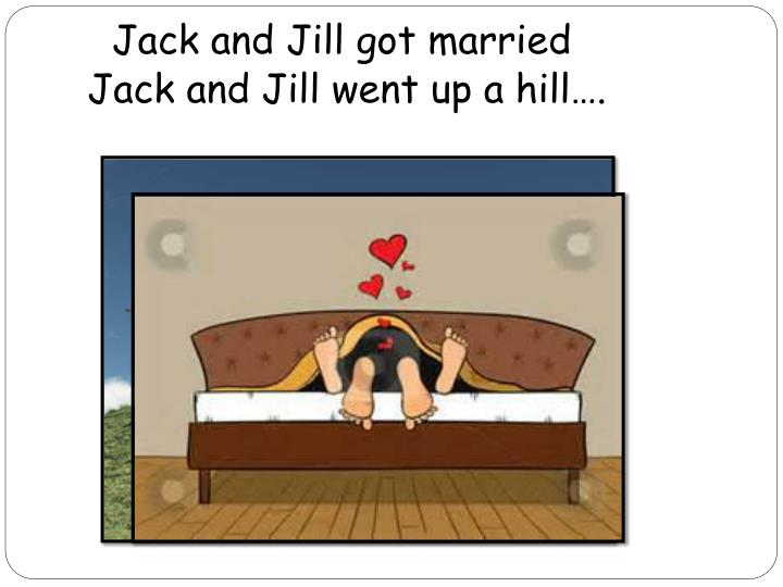 Jack and Jill got married