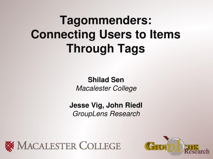 tagommenders connecting users to items through tags