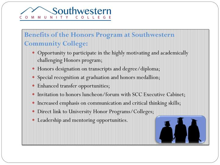 Benefits of the Honors Program at Southwestern Community College:
