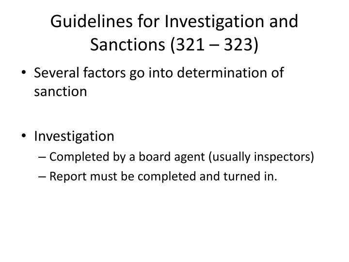 Guidelines for Investigation and Sanctions (321 – 323)