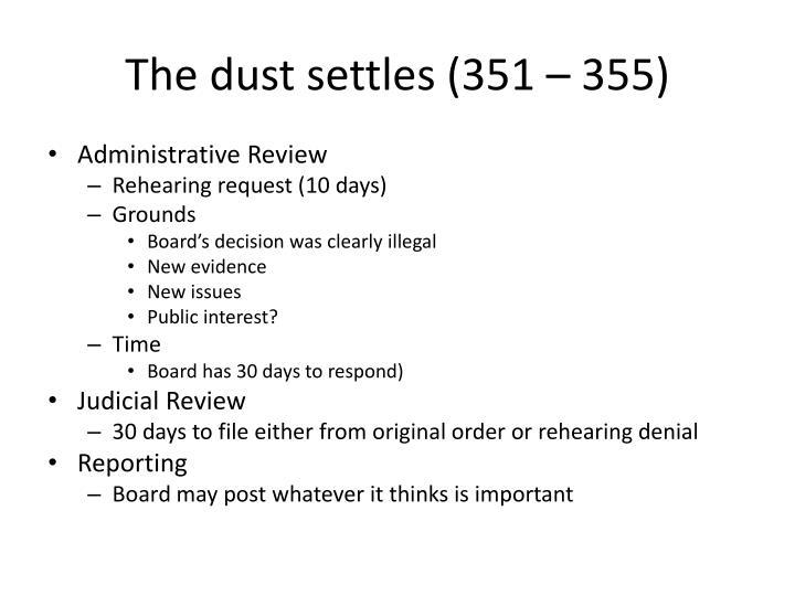 The dust settles (351 – 355)