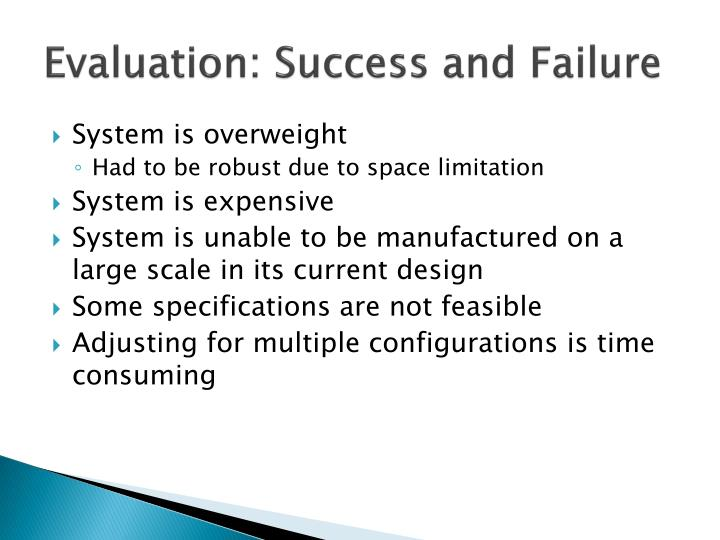 Evaluation: Success and Failure