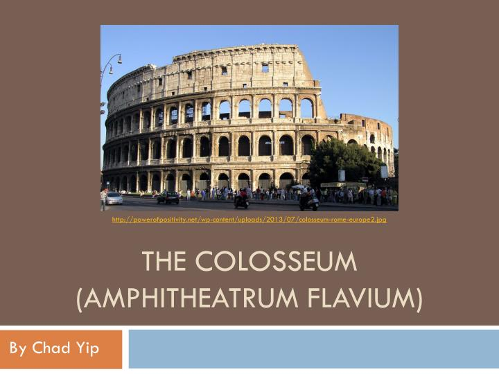 http://powerofpositivity.net/wp-content/uploads/2013/07/colosseum-rome-europe2.jpg