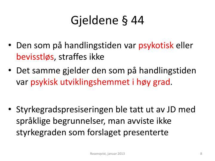 Gjeldene § 44
