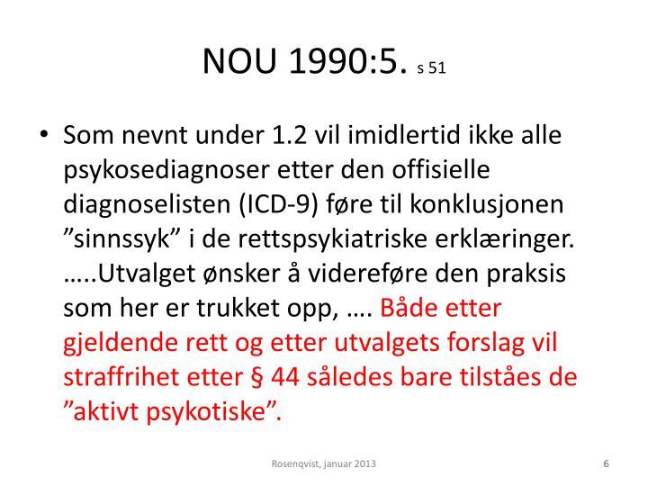 NOU 1990:5.