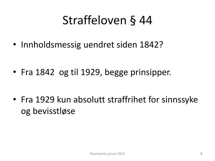 Straffeloven § 44