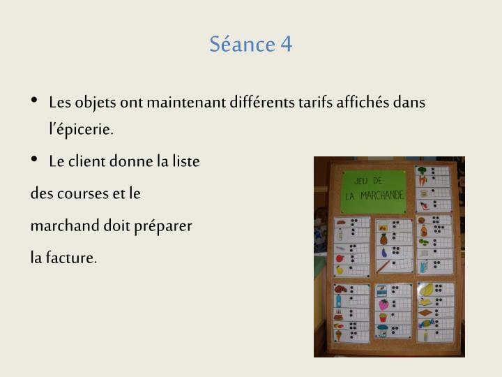 Séance 4