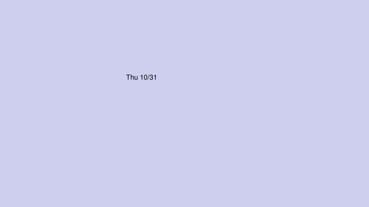 Thu 10/31