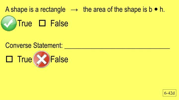 A shape is a rectangle