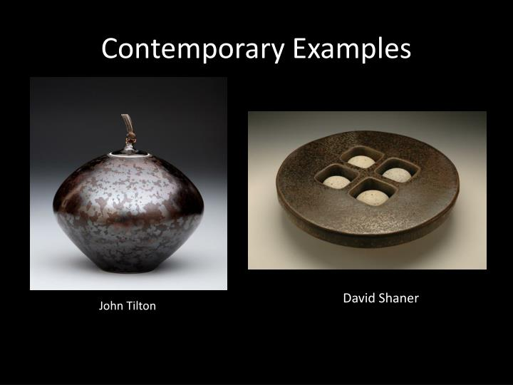 Contemporary Examples