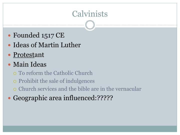 Calvinists