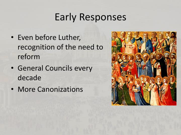 Early responses