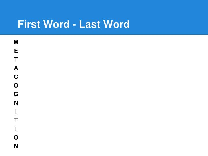 First word last word