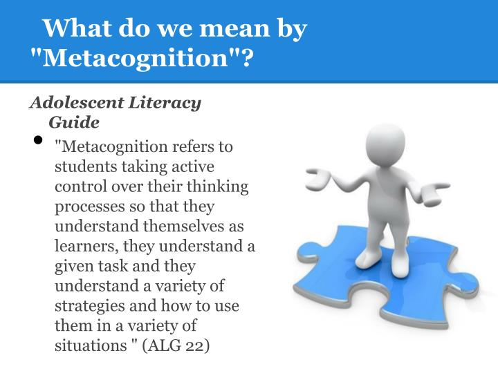 "What do we mean by ""Metacognition""?"