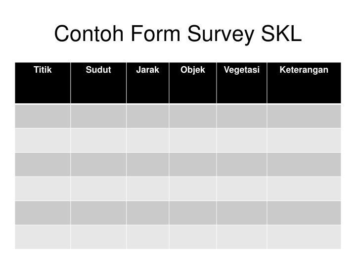 Contoh Form Survey SKL