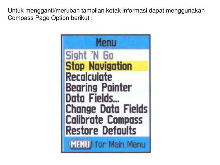 Untuk mengganti/merubah tampilan kotak informasi dapat menggunakan