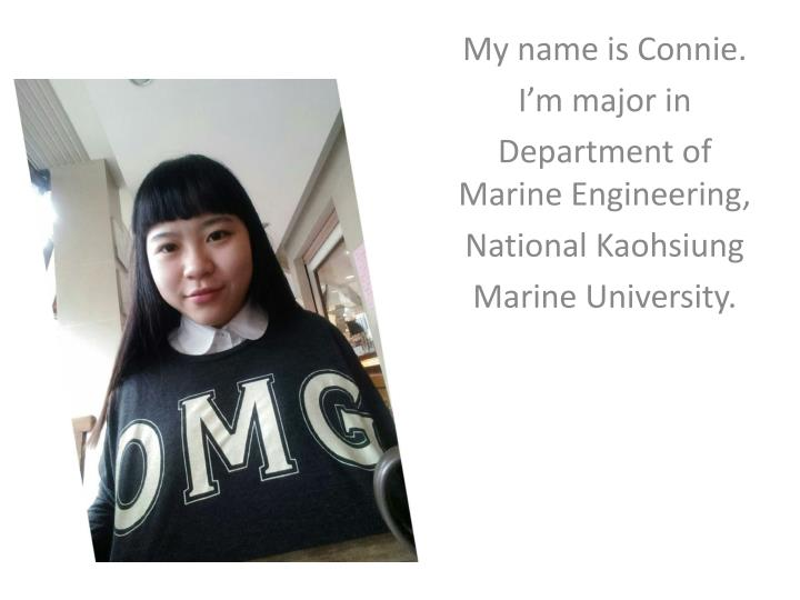 My name is Connie.