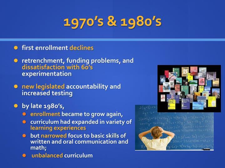 1970's & 1980's