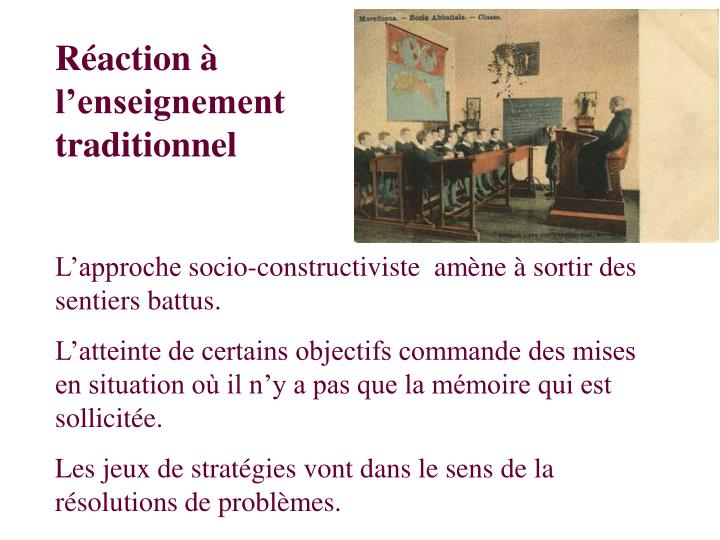 Réaction à l'enseignement traditionnel