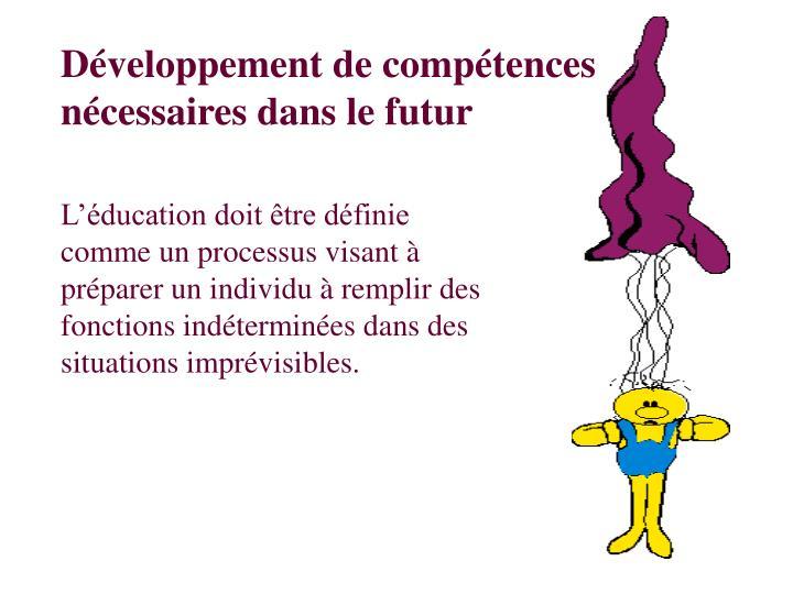 Développement de compétences nécessaires dans le futur