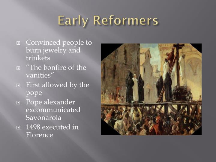 Early Reformers