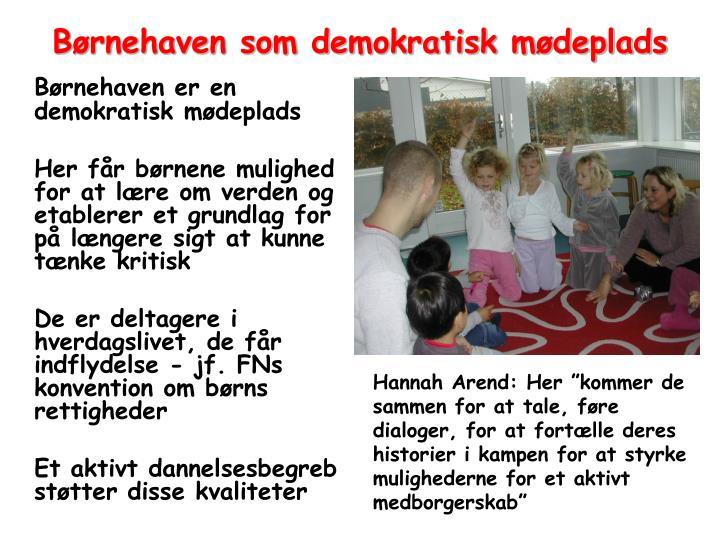 Børnehaven som demokratisk mødeplads