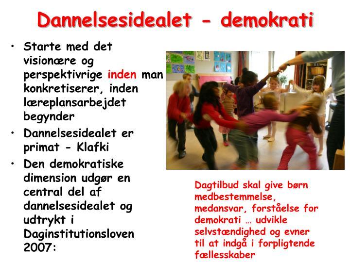 Dannelsesidealet - demokrati