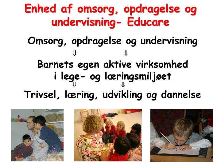 Omsorg, opdragelse og undervisning