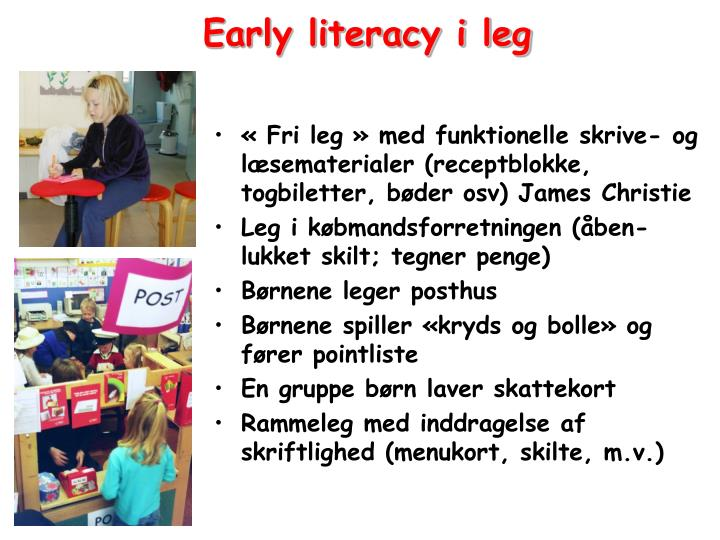 Early literacy i leg