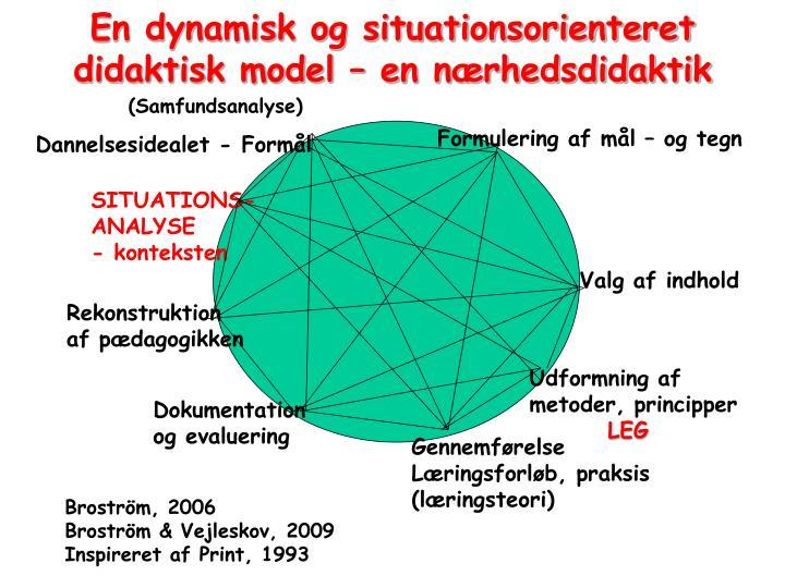 En dynamisk og situationsorienteret