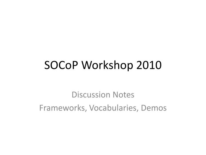 Socop workshop 2010