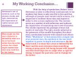 my working conclusion