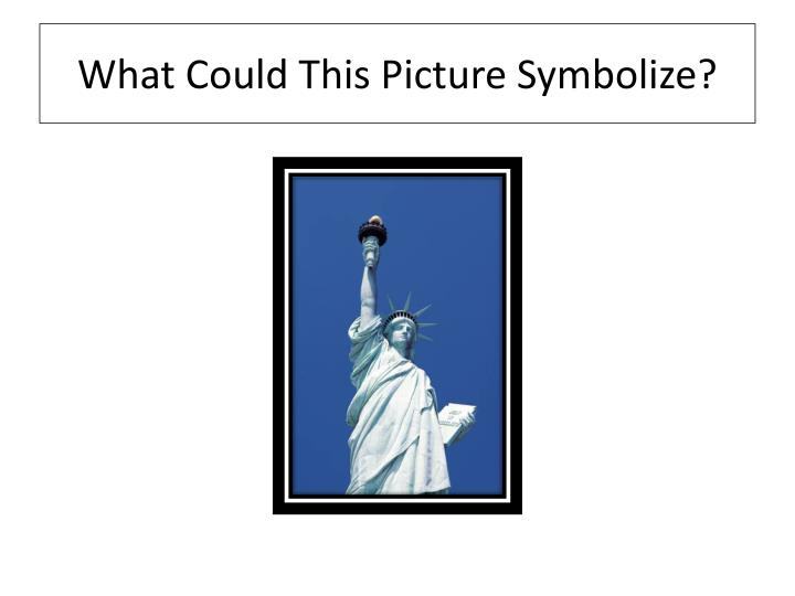 What Could This Picture Symbolize?
