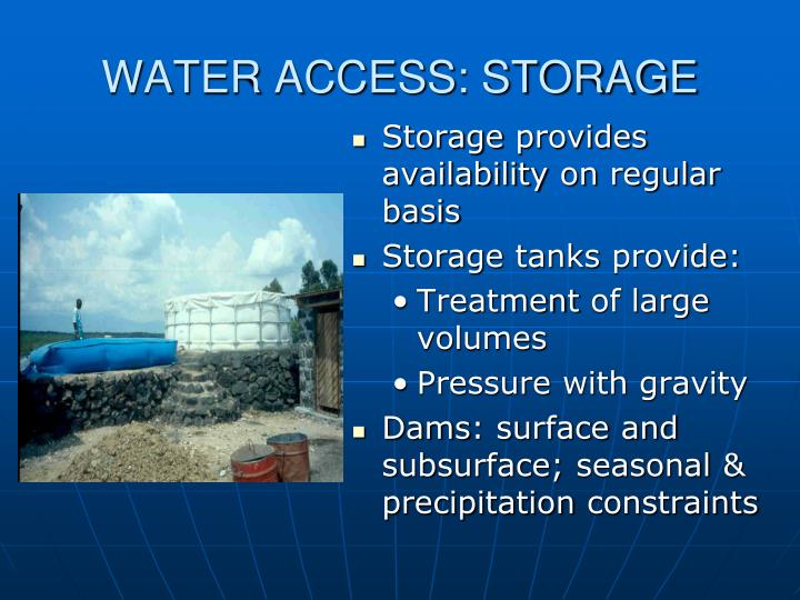 WATER ACCESS: STORAGE