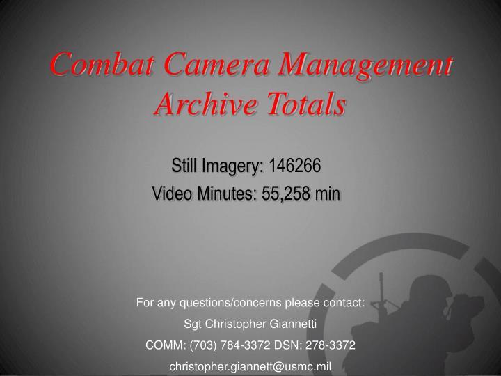 Combat Camera Management