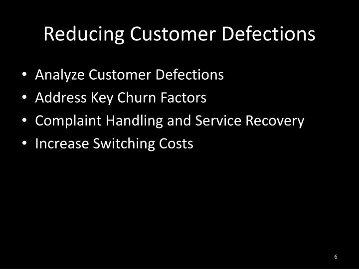 Reducing Customer Defections