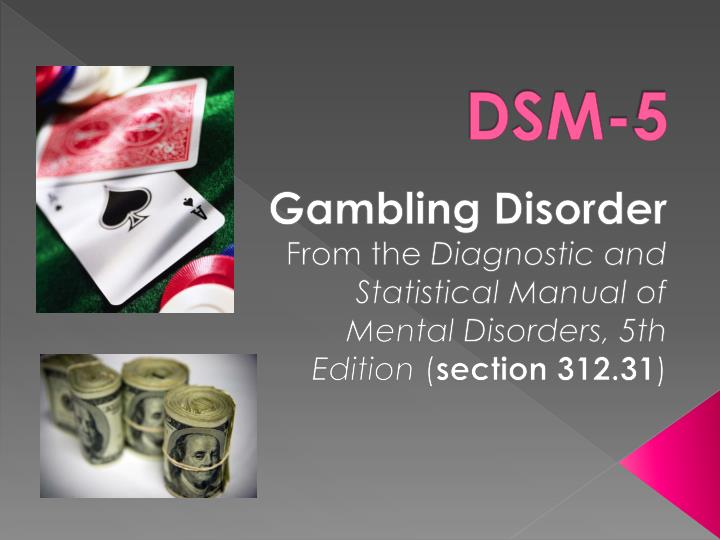 Dsm v gambling addiction wigan casino all nighter