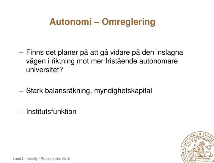 Autonomi – Omreglering