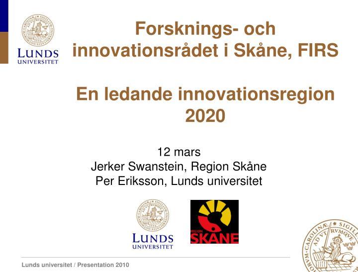 Forsknings- och innovationsrådet i Skåne, FIRS