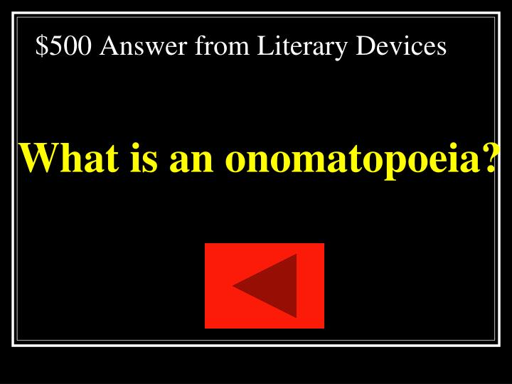 $500 Answer from Literary Devices