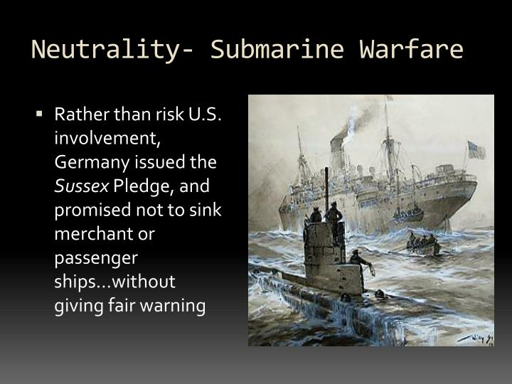 Neutrality- Submarine Warfare