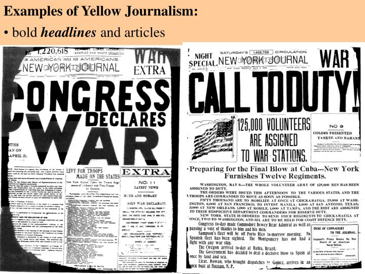 Examples of Yellow Journalism: