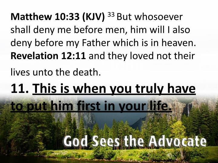 Matthew 10:33 (KJV)