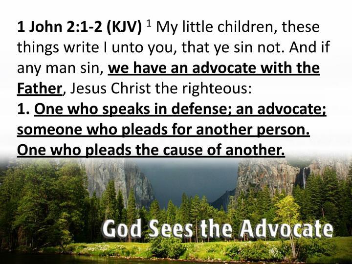 1 John 2:1-2 (KJV)