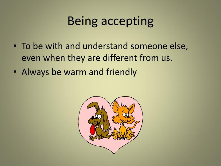 Being accepting