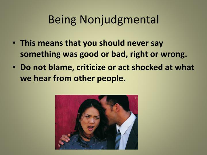 Being Nonjudgmental