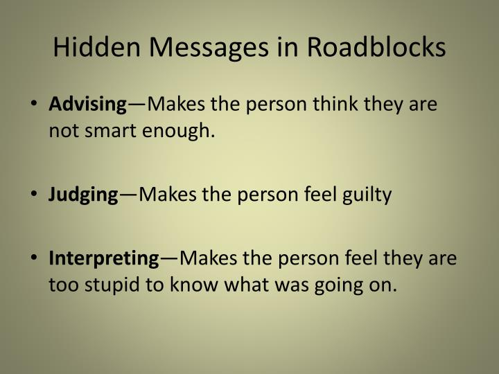 Hidden Messages in Roadblocks