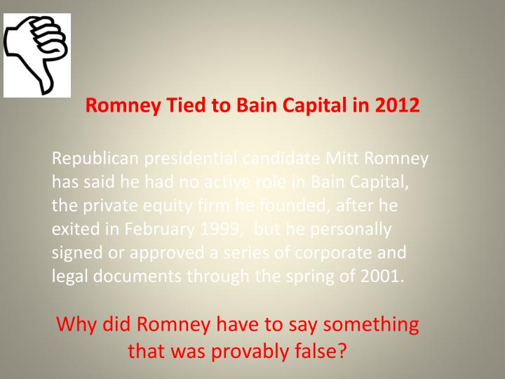 Romney Tied to Bain Capital in 2012