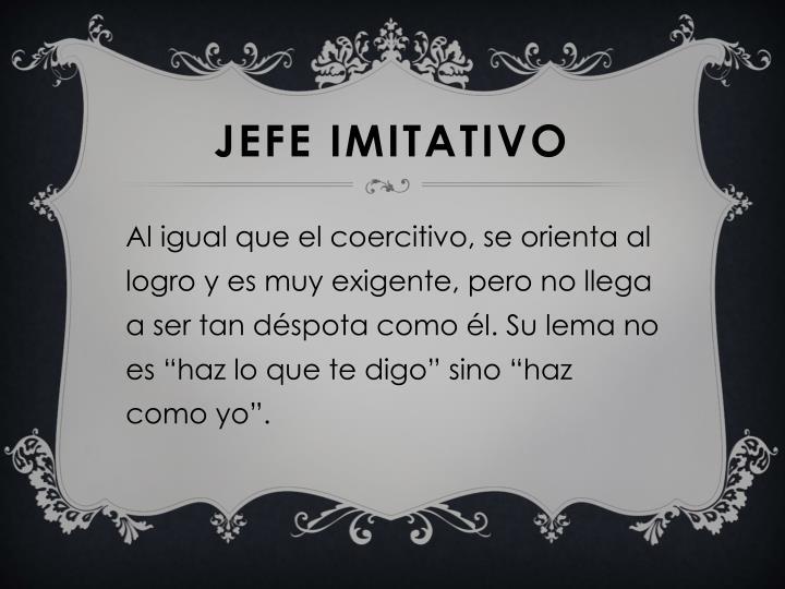 JEFE IMITATIVO