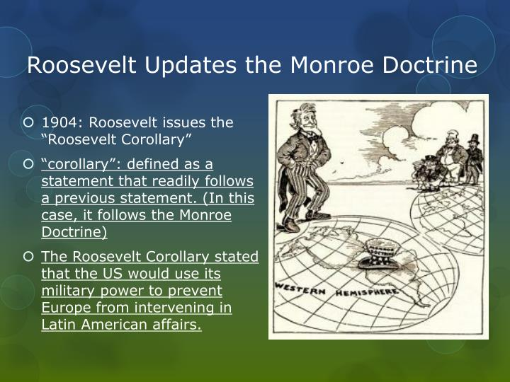 Roosevelt Updates the Monroe Doctrine